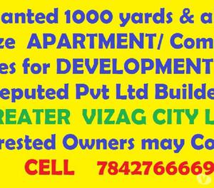 Wanted 1000 yards or above site for development in Vizag cit