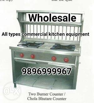 We make all type of commercial kitchen equipment