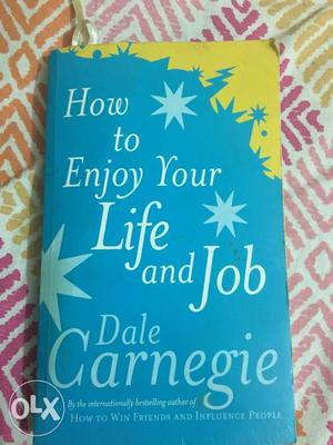 How To Enjoy Your Life And Job By Dale Carnegie Book