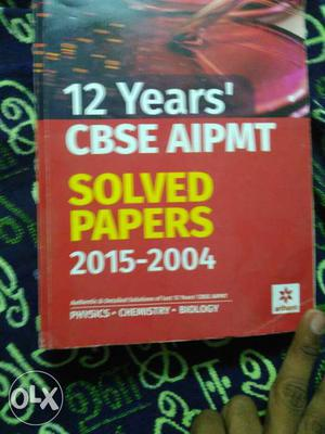 12 Years CBSE AIPMT Solved Papers Book