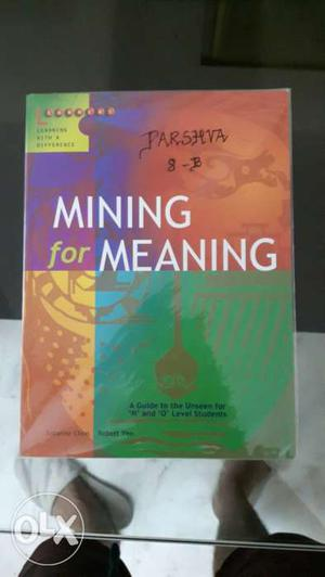 Mining for Meaning English Textbook for exam