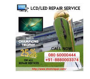 ETRO TV Repair   LED Repair in Bangalore Bangalore