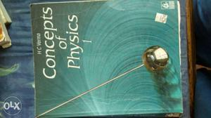 Concepts of Physics 1 by HC VERMA.
