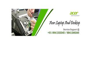 Acer Laptop Service Center in Anna Nagar Chennai