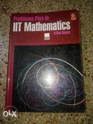 Problems Plus In IIT Mathematics Textbook- Das Gupta