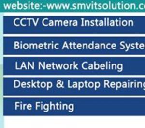 SMV IT Solution- CCTV Biometrics Fire Figh Patna