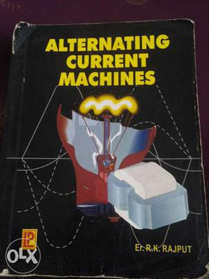 Alternating Current Machines for electrical engineering used