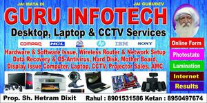 Guru Infotech all types desktop, Laptop & CCTV