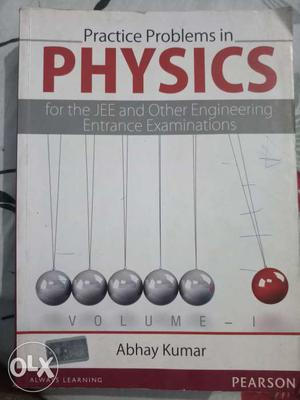 Abhay kumar practice problems in PHYSICS for the