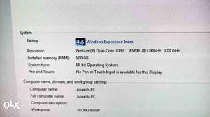 6 gb ram, 500 gb harddisk and 1 gb graphics card