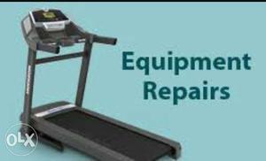 Treadmill Repair and services karaye