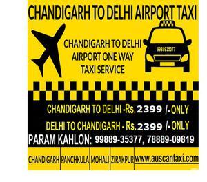 Chandigarh to Delhi Airport One Way Taxi Chandigarh
