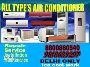 All type of air conditioner. Service at 500rs
