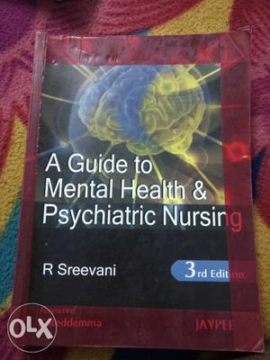 A Guide To Mental Health & Psychiatric Nursing 3rd Edition