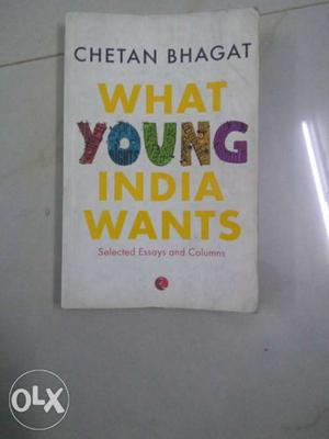 What Young India Wants By Chetan Bhagat Book