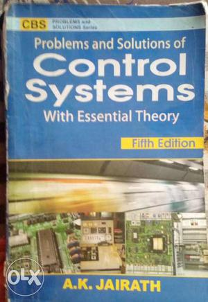 Problems And Solutions Of Control Systems With Essential
