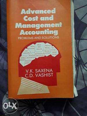 Advanced Cost And Management Accounting Book By Saxena And