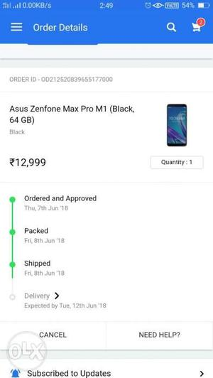 My asus Zenfone max pro m1 was coming on Monday