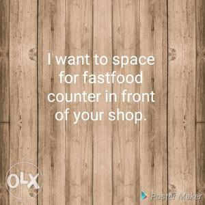 I want to space for fastfood counter in front of