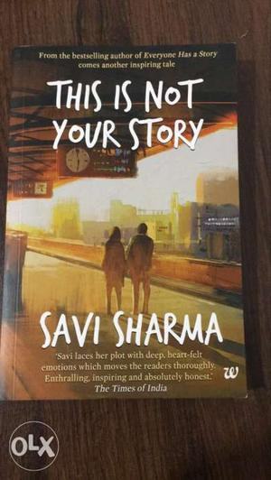 This Is Not Your Story By Savi Sharma Book