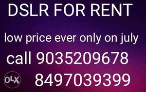 Canon And Nikon Dslr Camera For Rent Call Call: