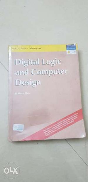 Digital logic and computer design by Morris mano