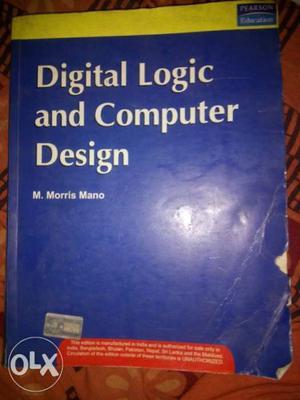 Digital Logic And Computer Design By M. Morris Mano Book