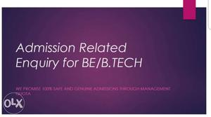 Admission Related Enquiry For Be/b/tech