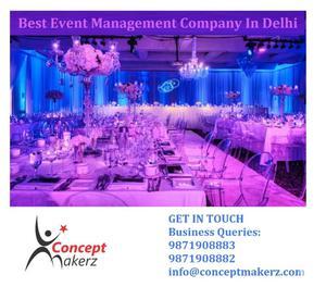 Best Event Management Companies In Delhi - Concept Makerz