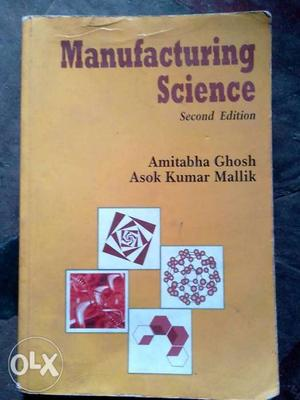 Manufacturing Science Second Edition By Ghosh And Mallik