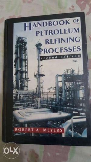 Handbook of Petroleum Refining Processes by Mayers