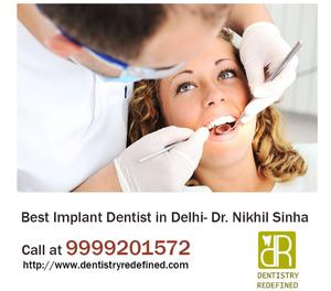 Best Implant Dentist in Delhi | Dial  New Delhi