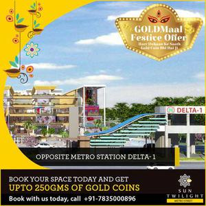 Buy commercial space at Metro Street with Gold Maal Offer.