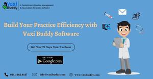 Build your practice efficiency with Vaxi Buddy software