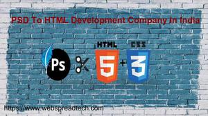 PSD To HTML Development Company In India | NCR, Delhi,