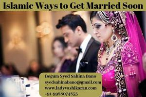 Best Islamic Ways to Get Married Soon