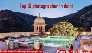 Top 10 photographer in delhi