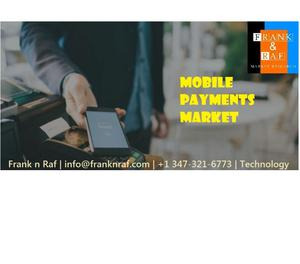 Global Mobile Payments Market Size, Trends and Forecast