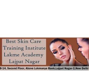 Lakme Academy Offering Skin Care Course in Lajpat Nagar