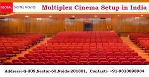Multiplex Cinema Setup in India | GLOBAL DIGITAL MOVIES