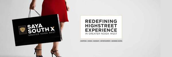 Upgrade your business standard with Saya South X Noida
