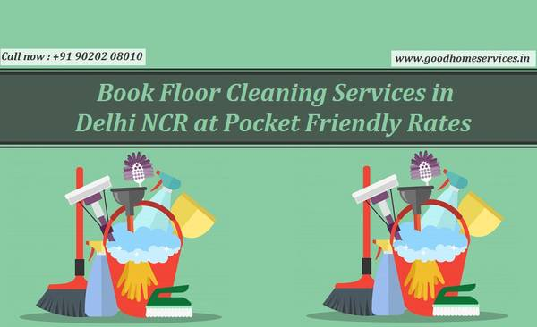 Book Floor Cleaning Services in Delhi NCR at Pocket Friendly