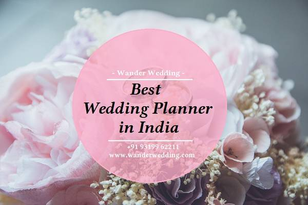 Searching For Best Wedding Planner in India | Book Your
