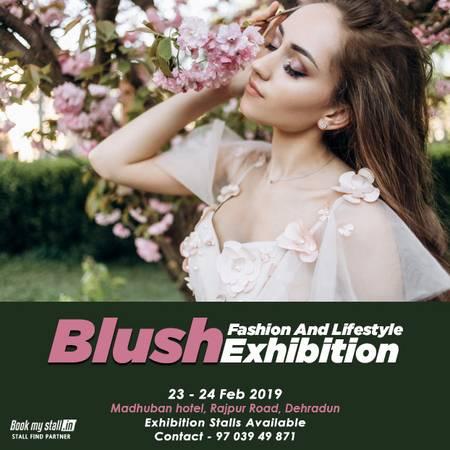 Blush Fashion And Lifestyle Exhibition at Dehradun -