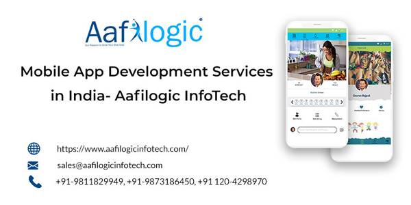 Mobile App Development Services in India- Aafilogic InfoTech