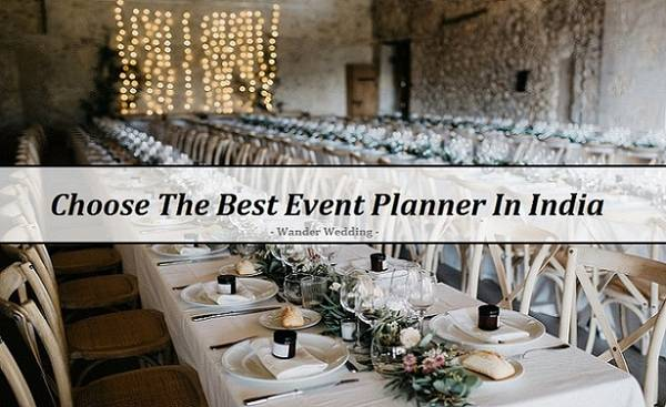 Choose The Best Event Planner In India | Plan with