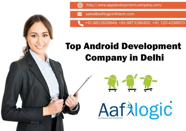 Top Android Development Company in Delhi