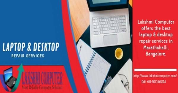 Laptop & Desktop Repair Services in Marathahalli, Bangalore