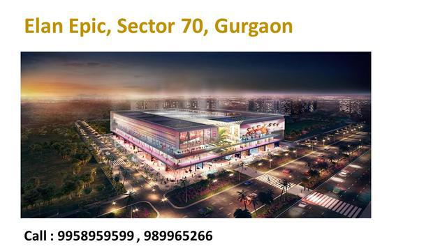 New commercial projects in Gurgaon elan new commercial epic