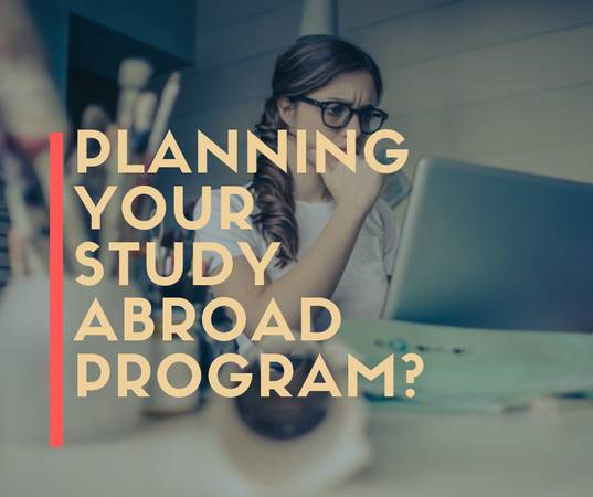 Planning your study abroad program?